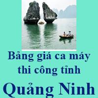 Bảng giá ca máy thi công tỉnh Quảng Ninh