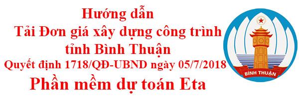 Đơn giá xây dựng công trình Bình Thuận năm 2018
