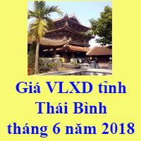Giá VLXD tỉnh Thái Bình tháng 6 năm 2018