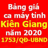 Bảng giá ca máy tỉnh Kiên Giang năm 2020 - Quyết định 1753/QĐ-UBND