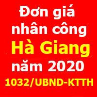 Đơn giá nhân công tỉnh Hà Giang năm 2020 - Công bố 1032/UBND-KTTH