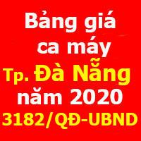 Bảng giá ca máy thành phố Đà Nẵng năm 2020