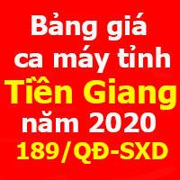 Bảng giá ca máy tỉnh Tiền Giang 2020 Quyết định 189/QĐ-SXD