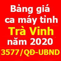 Bảng giá ca máy tỉnh Trà Vinh theo Quyết định 3577/QĐ-UBND