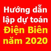Hướng dẫn lập dự toán Điện Biên mới nhất năm 2020