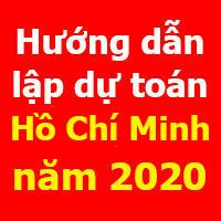 Hướng dẫn lập dự toán Hồ Chí Minh mới nhất