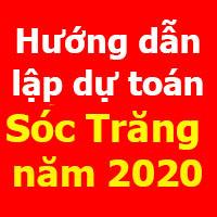Hướng dẫn lập dự toán Sóc Trăng mới nhất năm 2020