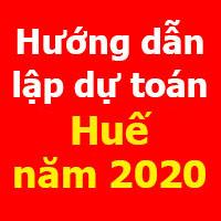 Hướng dẫn lập dự toán Thừa Thiên Huế mới nhất năm 2020