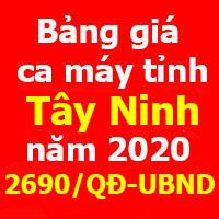 Bảng giá ca máy tỉnh Tây Ninh 2020 Quyết định 2690/QĐ-UBND