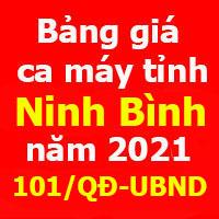Bảng giá ca máy tỉnh Ninh Bình theo Quyết định 101/QĐ-UBND