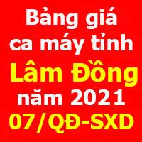 Quyết định 07/QĐ-SXD Bảng giá ca máy tỉnh Lâm Đồng năm 2021