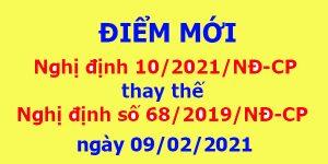 Điểm mới của Nghị định 10/2021/NĐ-CP của Chính phủ