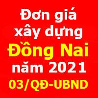 Quyết định 03/QĐ-UBND Đơn giá Xây dựng công trình tỉnh Đồng Nai năm 2021
