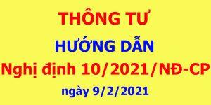 Thông tư hướng dẫnNghị định 10/2021/NĐ-CP