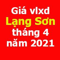 Giá vlxd Lạng Sơn tháng 4 năm 2021