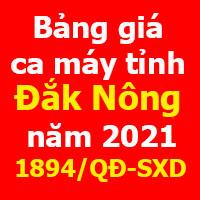 Bảng giá ca máy tỉnh Đắk Nông quyết định 1894/QĐ-SXD