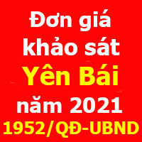 Đơn giá khảo sát tỉnh Yên Bái Quyết định 1952/QĐ-UBND năm 2021