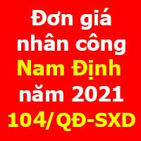 Quyết định 104/QĐ-SXD Đơn giá nhân công Nam Định