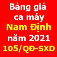 Bảng giá ca máy tỉnh Nam Định năm 2021 Quyết định 105/QĐ-SXD