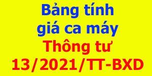 Bảng tính giá ca máy Thông tư 13/2021/TT-BXD