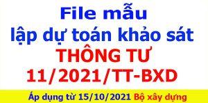 Mẫu dự toán khảo sát thông tư 11/2021/tt-bxd